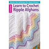 Leisure Arts Learn to Crochet Ripple Afghans Book by LEISURE ARTS