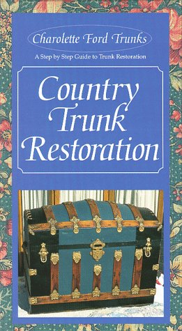 Country Trunk Restoration [VHS]