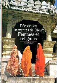 Femmes et religions : Déesses ou servantes de Dieu ? par Odon Vallet
