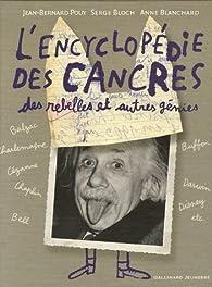 L'encyclopédie des cancres : Des rebelles et autres génies par Jean-Bernard Pouy