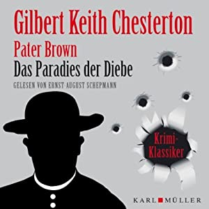 Das Paradies der Diebe (Pater Brown) Hörbuch