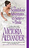 The Scandalous Adventures of the Sister of the Bride (Millworth Manor)