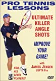 Pro Tennis Lessons ''Ultimate Killer Angle Shots''