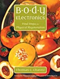 Body Electronics, Thomas C. Chavez, 1556435177