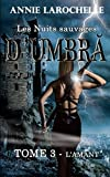 l amant les nuits sauvages d umbra tome3 french edition