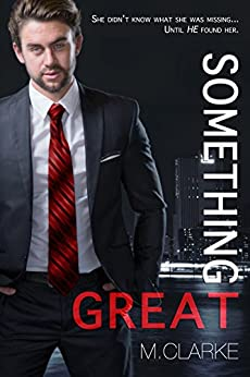 Something Great by [Clarke, M.]