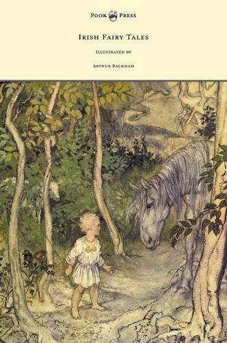 Download Irish Fairy Tales - Illustrated by Arthur Rackham pdf
