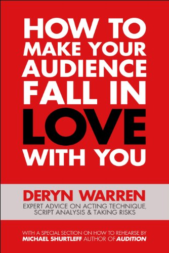 Books On Acting in Amazon Store - How to Make Your Audience Fall in Love With You: Expert advice on acting technique, script analysis and taking risks.
