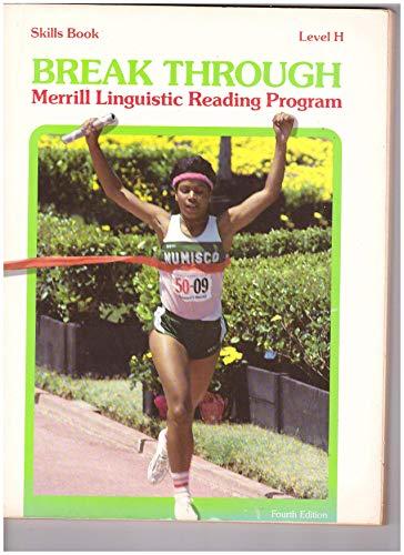 Step Up Merrill Linguistic Reading Program (Break Through, Level H) -  Norma Sexton, Rosemary Wilson Mildred Rudolph, Workbook, Paperback