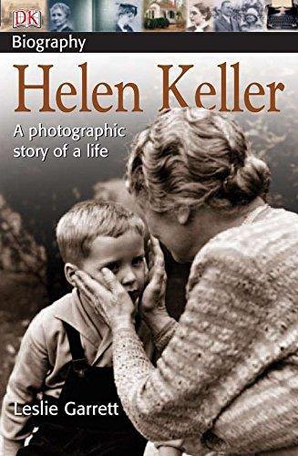 Helen Keller: A photographic story of a life (DK Biography)