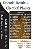 Essential Results in Chemical Physics and Physical Chemistry 9781594541988