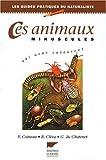 img - for Ces animaux minuscules qui nous entourent book / textbook / text book