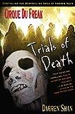 Trials of Death (Cirque Du Freak: Saga of Darren Shan, #5)