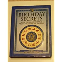 Birthday secrets: What the heavens reveal about you and your birthday