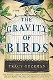 The Gravity of Birds: A Novel