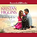 Fools Rush In Audiobook by Kristan Higgins Narrated by Xe Sands