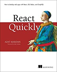 Summary React Quickly is for anyone who wants to learn React.js fast. This hands-on book teaches you the concepts you need with lots of examples, tutorials, and a large main project that gets built throughout the book.  Purchase of the...