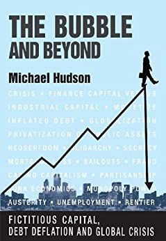THE BUBBLE AND BEYOND by [Hudson, Michael]