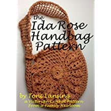 The Ida Rose Handbag Pattern - A Victorian Crochet Pattern from a Family Heirloom