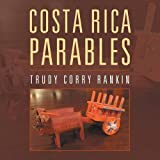 Costa Rica Parables