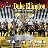 Take the A Train & Other Hits by Duke Ellington & His Orchestra