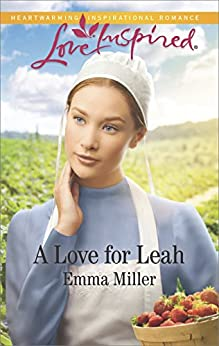 A Love for Leah (The Amish Matchmaker) by [Miller, Emma]