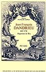 Jean-Francois Dandrieu, 1682-1783, organiste du roy par François-Sappey