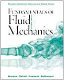 Fundamentals Of Fluid Mechanics, Student Solutions Manual And Student Study Guide