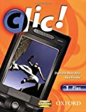 img - for Clic!: 1: Students' Book Plus book / textbook / text book