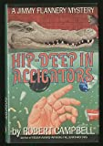 Hip Deep in Alligators, Robert Campbell, 0453005772