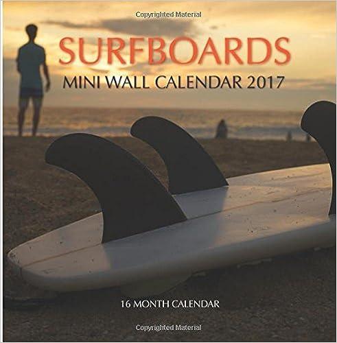 Surfboards Mini Wall Calendar 2017: 16 Month Calendar