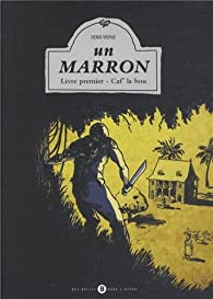 Un marron, tome 1 : Caf' la bou par Denis Vierge