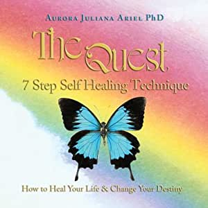 TheQuest 7 Step Self Healing Technique