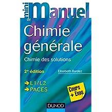 Mini Manuel de Chimie générale - 2e éd. : Chimie des Solutions (French Edition)