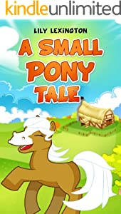 A Small Pony Tale (Fun Rhyming Children's Books)