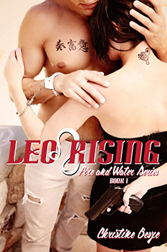 Leo Rising: Fire and Water Series Book1