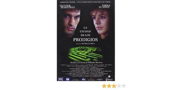 La Ciudad de los prodigios [DVD]: Amazon.es: Olivier Martinez, Emma Suárez, François Marthouret, Loquillo, Tony Isbert, Joaquín Díaz, Francesc Garrido, ...