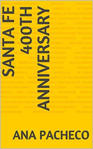Santa Fe 400th Anniversary (Cathedral Basilica Of St Francis Of Assisi)
