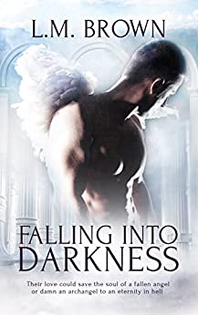 Falling into Darkness by [Brown, L.M.]