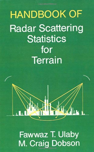 Handbook of Radar Scattering Statistics for Terrain (Artech House Remote Sensing Library)