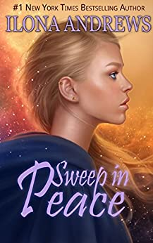 Sweep in Peace (Innkeeper Chronicles Book 2) by [Andrews, Ilona]