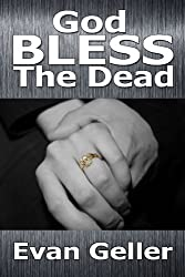 God Bless The Dead (The Claddagh Trilogy Book 1)