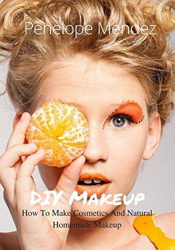 90118f59d008 DIY Makeup: How To Make Cosmetics And Natural Homemade Makeup (Free ...