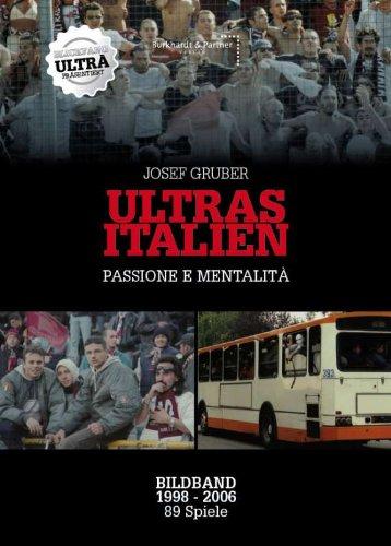 ULTRAS ITALIEN - Bildband - passione e mentalità