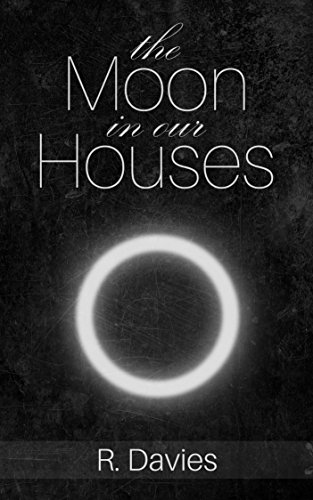 The Moon in Our Houses