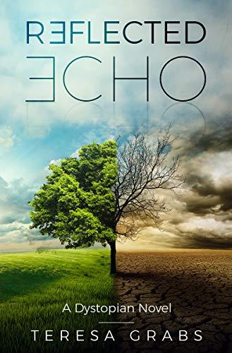 Reflected Echo by [Grabs, Teresa]