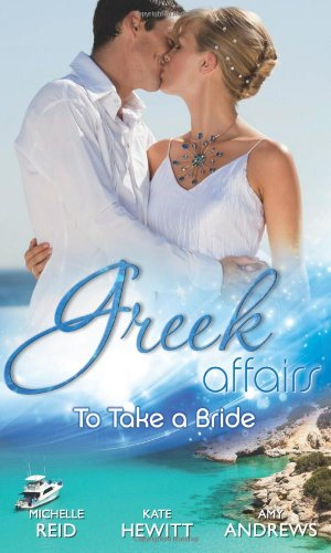 book cover of Greek Affairs: To Take a Bride