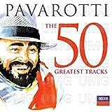 Pavarotti: Los 50 Mejores Tracks