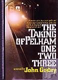 The Taking of Pelham One Two Three, John Godey, 0399110941