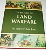 The History of Land Warfare, Kenneth Macksey, 0846700077